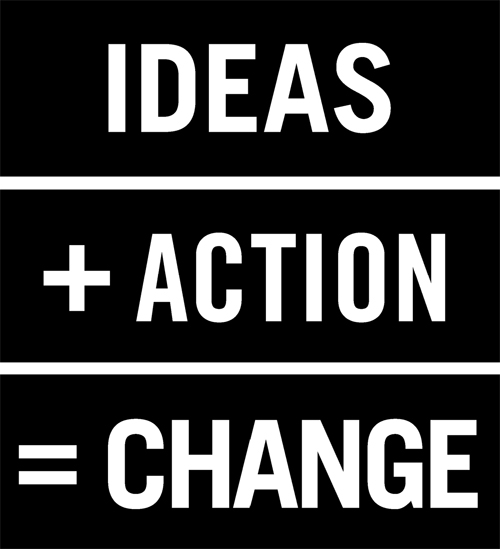JustChange Ideas into Action
